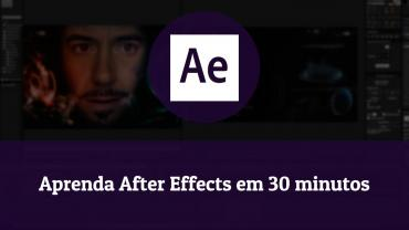 Aprenda After Effects em 30 minutos
